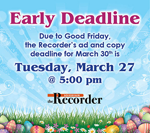 Recorder Early Deadline for March 30 issue